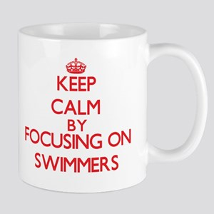 Keep Calm by focusing on Swimmers Mugs