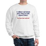 """I Collect Cameras"" Sweatshirt"