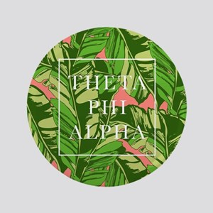 "Theta Phi Alpha Banana Leaves FB 3.5"" Button"