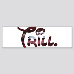 Trill Lips Bumper Sticker