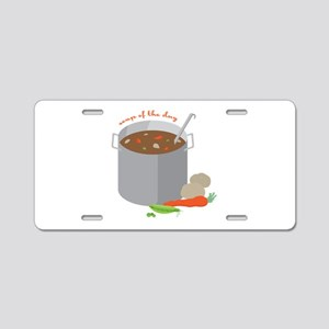 Soup Of Day Aluminum License Plate