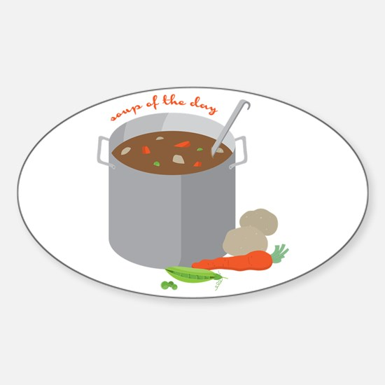 Soup Of Day Decal