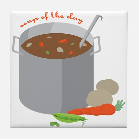 Soup Of Day Tile Coaster