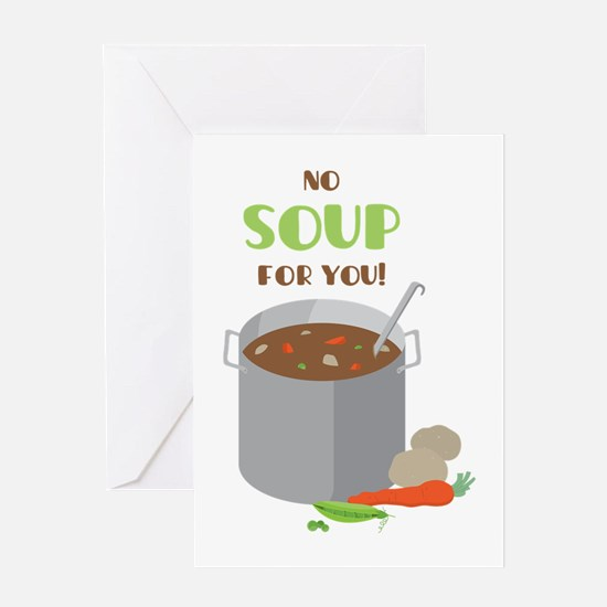 No Soup Greeting Cards