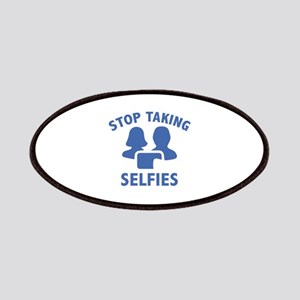 Stop Taking Selfies Patches