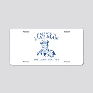 Sleep With A Mailman Aluminum License Plate