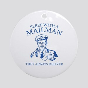 Sleep With A Mailman Ornament (Round)