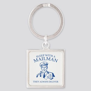 Sleep With A Mailman Square Keychain