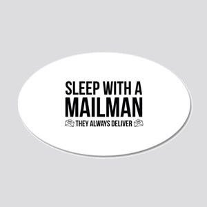 Sleep With A Mailman 22x14 Oval Wall Peel