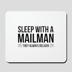Sleep With A Mailman Mousepad