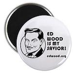 Ed Wood is my Savior Cool Little Magnet