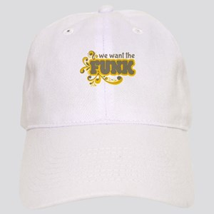 Want the Funk Baseball Cap