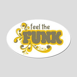 Feel the Funk Wall Decal