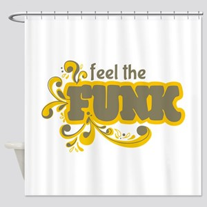 Feel the Funk Shower Curtain