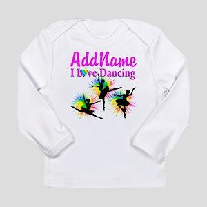 DANCER DREAMS Long Sleeve Infant T-Shirt