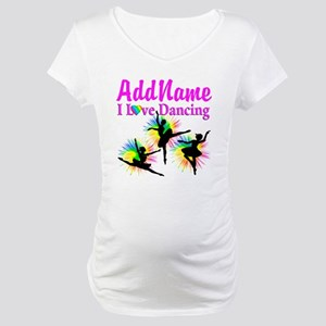 DANCER DREAMS Maternity T-Shirt