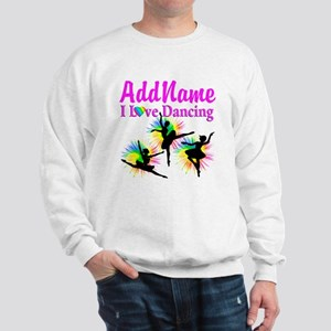 DANCER DREAMS Sweatshirt