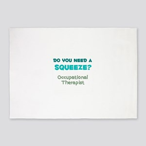 Do You Need a Squeeze? Occupational Therapist 5'x7