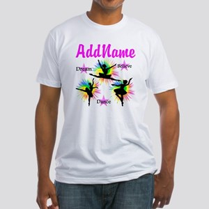 DANCER DREAMS Fitted T-Shirt