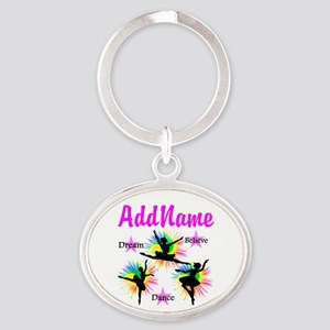 DANCER DREAMS Oval Keychain