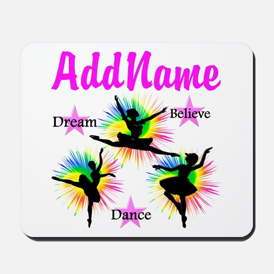 DANCER DREAMS Mousepad