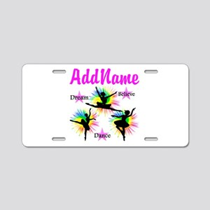 DANCER DREAMS Aluminum License Plate