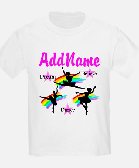 DANCER DREAMS T-Shirt