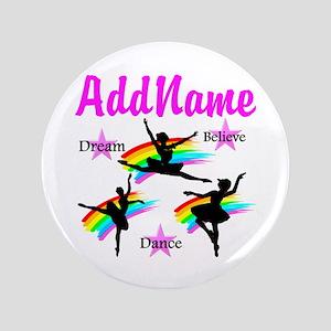 "DANCER DREAMS 3.5"" Button"