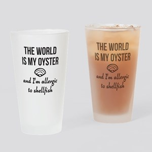 The world is my oyster Drinking Glass