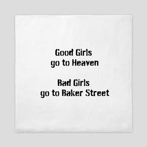Bad Girls Baker Street Queen Duvet