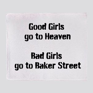 Bad Girls Baker Street Throw Blanket