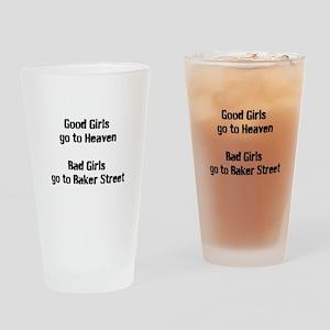 Bad Girls Baker Street Drinking Glass