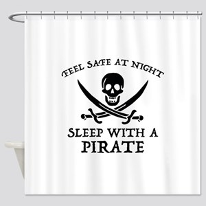 Sleep With A Pirate Shower Curtain