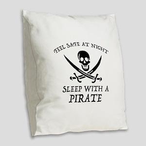 Sleep With A Pirate Burlap Throw Pillow