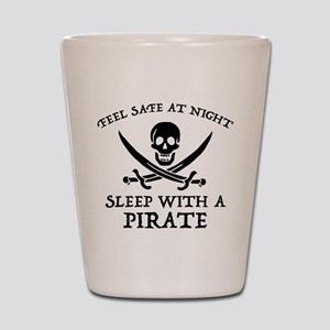 Sleep With A Pirate Shot Glass