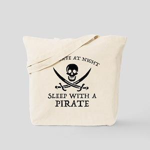 Sleep With A Pirate Tote Bag