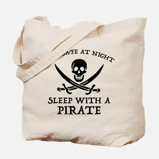 Sleep With A Pirate Tote Bag