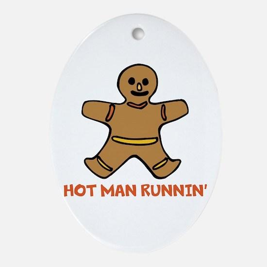 Hot Man Runnin Ornament (Oval)