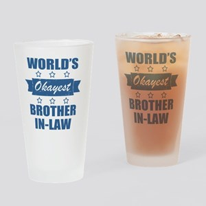 World's Okayest Brother-In-Law Drinking Glass