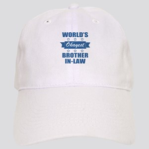 World's Okayest Brother-In-Law Cap