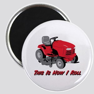 This Is How I Roll Mower Magnet