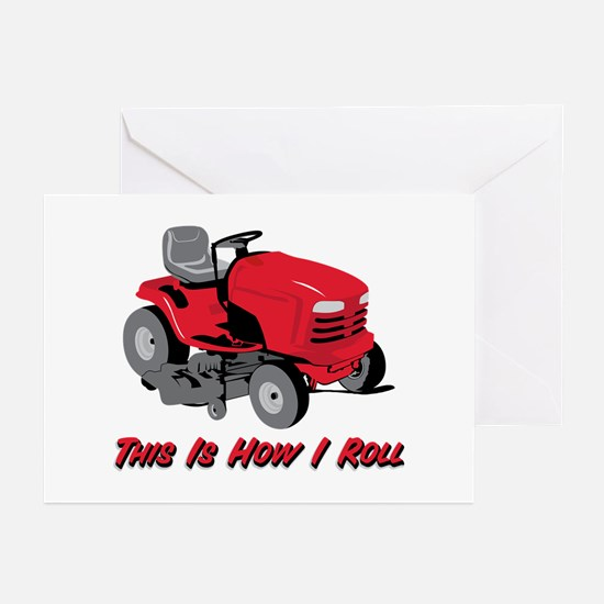 This Is How I Roll Mower Greeting Cards (Package o