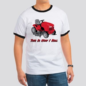 This Is How I Roll Mower Ringer T
