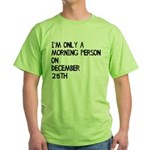 Christmas Morning Person Green T-Shirt