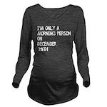 Christmas Morning Pe Long Sleeve Maternity T-Shirt