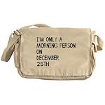 Christmas Morning Person Messenger Bag