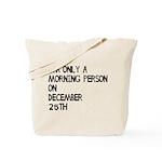 Christmas Morning Person Tote Bag