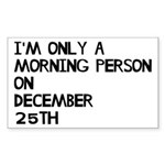 Christmas Morning Person Sticker (Rectangle)
