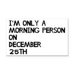 Christmas Morning Person Rectangle Car Magnet
