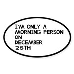 Christmas Morning Person Sticker (Oval 10 pk)